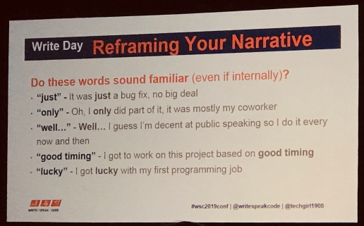 Reframing your narrative slide from write session by Angie Jones listing words that undermine our accomplishment inlcuding: